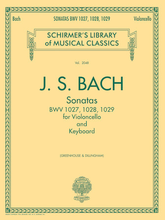 Sonatas for Cello and Keyboard<br><br>BWV 1027, 1028, 1029