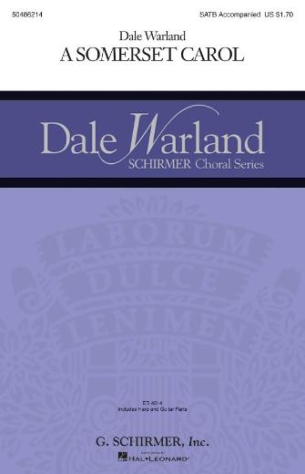 A Somerset Carol : SATB : Dale Warland : Songbook : 50486214 : 884088060046 : 1423409930