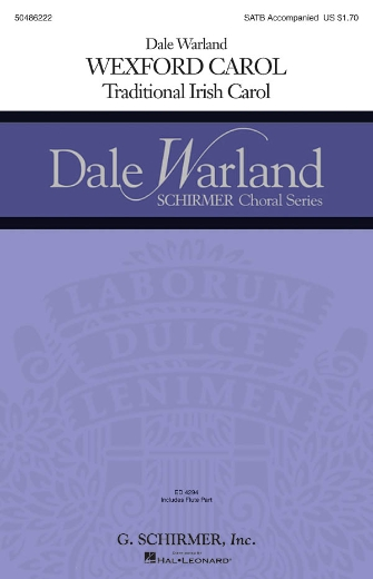 Wexford Carol : SATB : Dale Warland : Dale Warland Singers : Sheet Music : 50486222 : 884088063689 : 1423410637