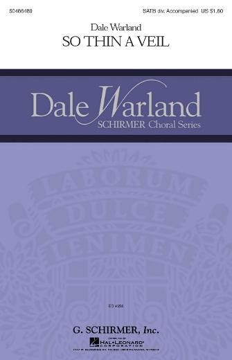 So Thin a Veil : SATB divisi : Dale Warland : Dale Warland : Sheet Music : 50486489 : 884088151492 : 1423427165