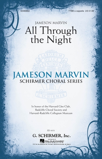 All Through the Night : TTBB : Jameson Marvin : Harvard Glee Club : Sheet Music : 50489862 : 884088408268 : 1423482697