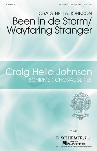 Been in de Storm/Wayfaring Stranger : SATB divisi : Craig Hella Johnson : Sheet Music : 50490468 : 884088561307 : 1617808423