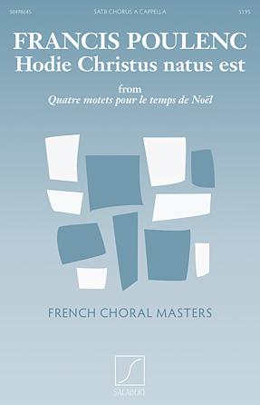 Hodie Christus natus est : SATB : Francis Poulenc : Francis Poulenc : Sheet Music : 50498645 : 884088877477 : 1480312827