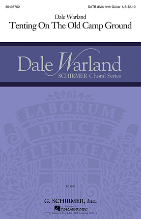 Tenting on the Old Camp Ground : SATB divisi : Dale Warland : Sheet Music : 50498752 : 884088898724 : 1480338699