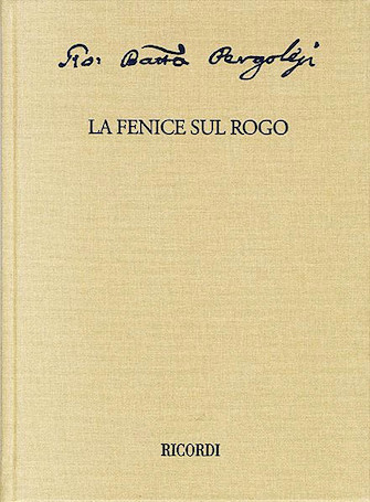 Product Cover for La fenice sul rogo: Critical Edition of the Works of Giovanni Battista Pergolesi