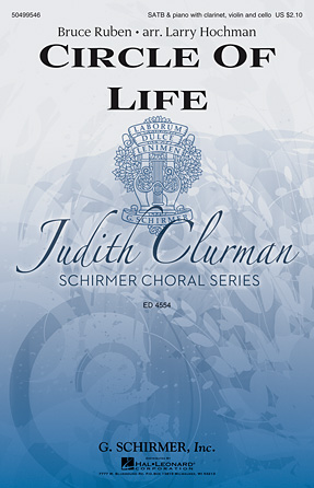 Circle of Life : SATB : Larry Hochman : Bruce Ruben : Sheet Music : 50499546 : 884088984793 : 1480370592
