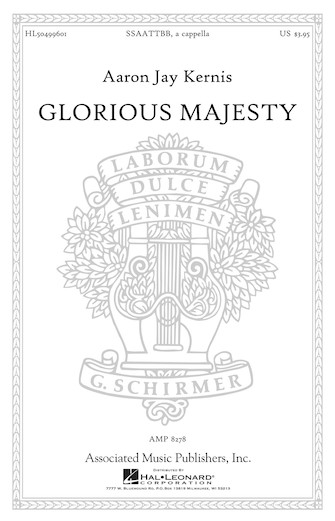 Glorious Majesty : SSAATTBB : Aaron Jay Kernis : Aaron Jay Kernis : Sheet Music : 50499601 : 884088992323 : 1480383635