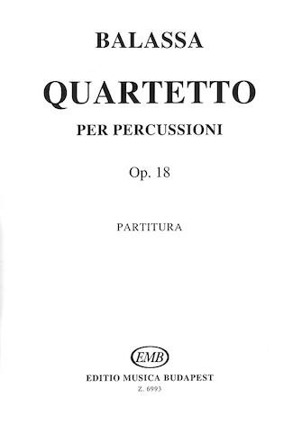 Quartetto Per Percussioni, Op. 18