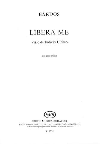 Libera Me : SATB : Lajos Bardos : Lajos Bardos : Sheet Music : 50511073 : 073999110739