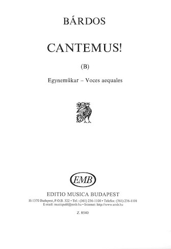 Cantemus (B) (to words by the composer) : satb : Lajos Bardos : Lajos Bardos : Sheet Music : 50511078 : 073999397390