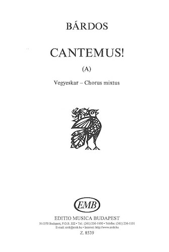 Cantemus (A) (to words by the composer) : SATB : Lajos Bardos : Lajos Bardos : Sheet Music : 50511080 : 073999793116