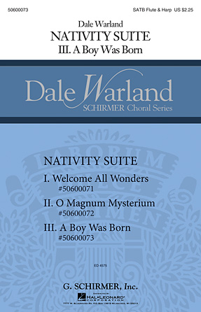 A Boy Was Born : SATB : Dale Warland : Dale Warland : Sheet Music : 50600073 : 888680041700 : 1495008444