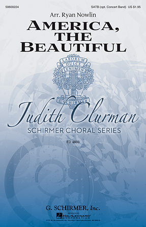 America, the Beautiful : SATB : Ryan Nowlin : Sheet Music : 50600224 : 888680067380 : 1495021327