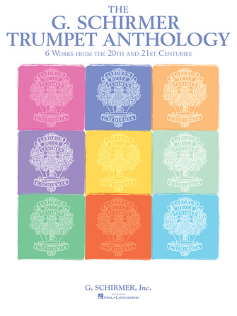 The G. Schirmer Trumpet Anthology