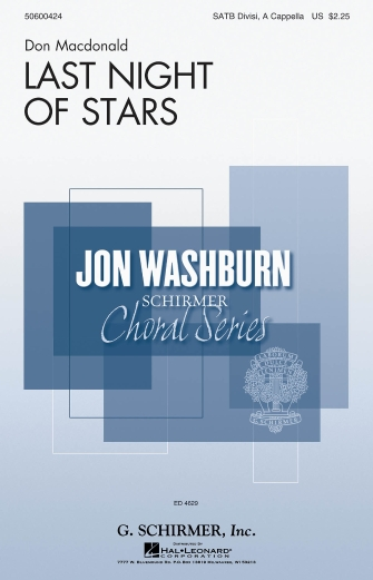 Last Night of Stars : SATB divisi : Don Macdonald : Don Macdonald : Sheet Music : 50600424 : 888680097035 : 149505179X