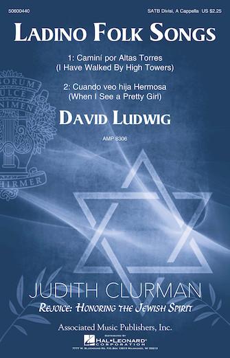 Ladino Folk Songs : SATB : David Ludwig : Sheet Music : 50600440 : 888680099602 : 1495052788