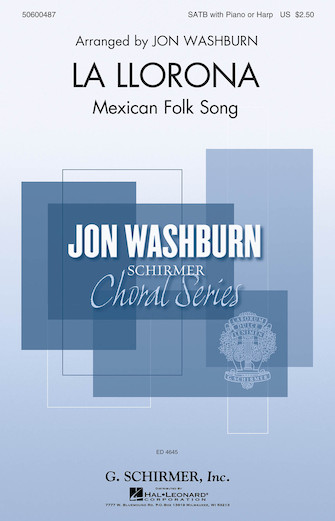 La Llorona : SATB : Jon Washburn : Sheet Music : 50600487 : 888680602673 : 1495057445