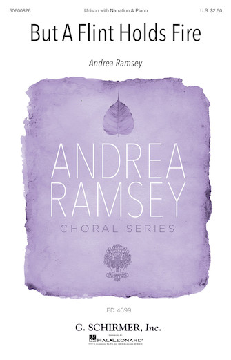 But a Flint Holds Fire : SA : Andrea Ramsey : Andrea Ramsey : Sheet Music : 50600826 : 888680665418 : 1495088170