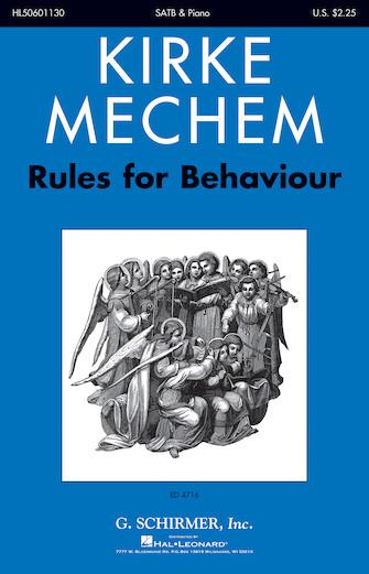 Rules for Behaviour, 1787 : SATB : Kirke Mechem : Kirke Mechem : Sheet Music : 50601130 : 888680716417 : 1540012417