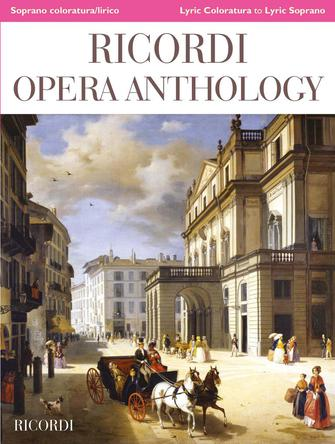 Ricordi Opera Anthology: Soprano, Volume 1