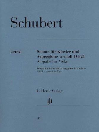 Sonata for Piano and Arpeggione A minor D 821 (Op. Posth.)