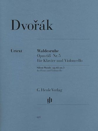 Waldesruhe (Silent Woods) Op. 68